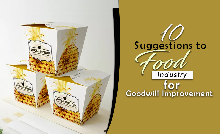 10-suggestions-to-food-industry-for-goodwill-improvement