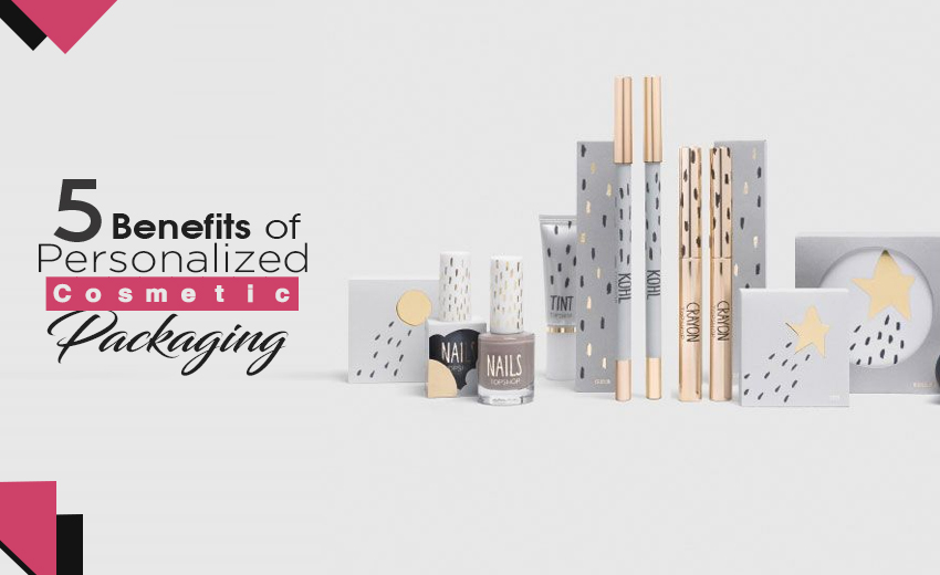 5-benefits-of-personalized-cosmetic-packaging