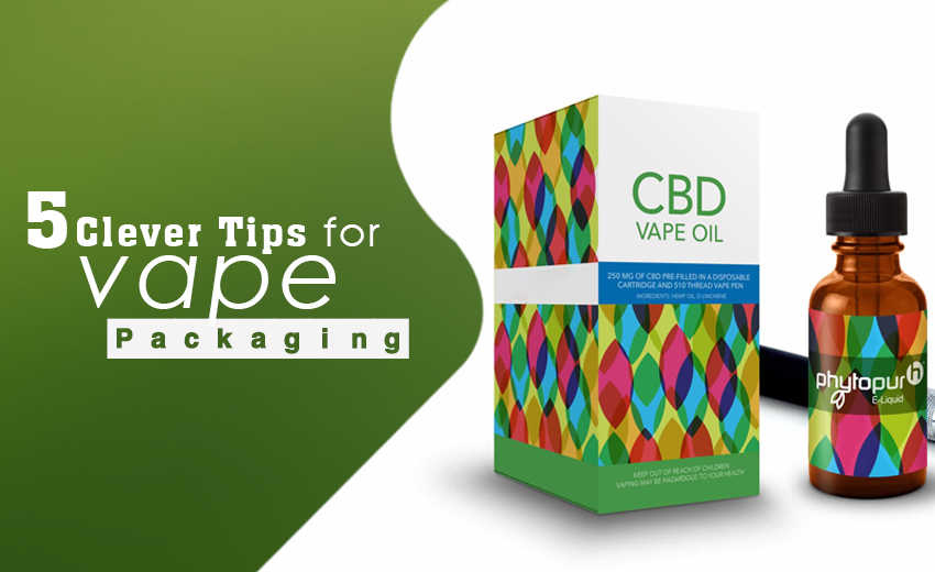 5-clever-tips-for-vape-packaging