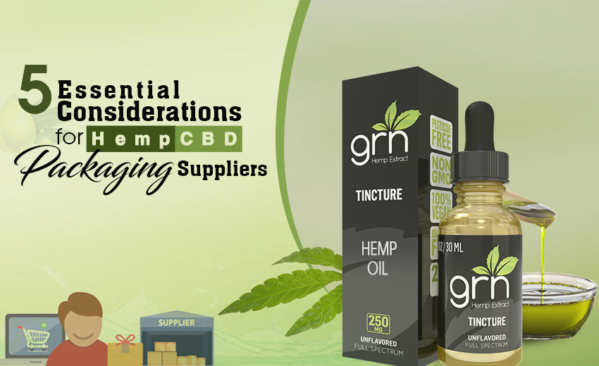 5-essential-considerations-for-hemp-cbd-packaging-suppliers