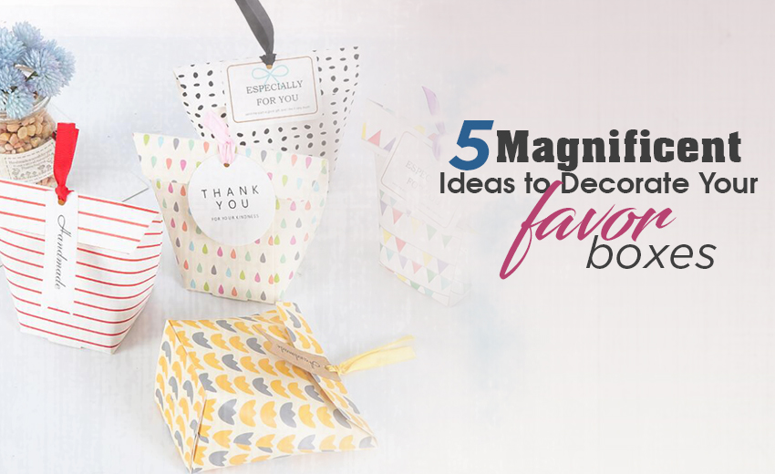 5-magnificent-ideas-to-decorate-your-favor-boxes