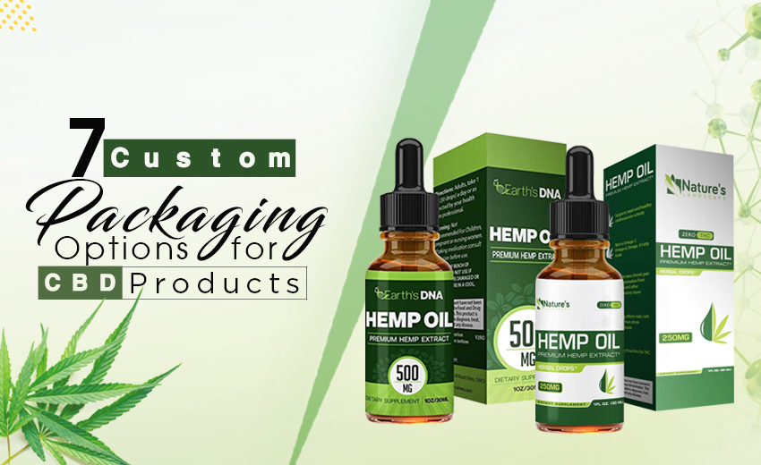 7-custom-packaging-options-for-cbd-products