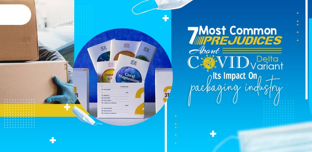 About Covid Delta Variant & Its Impact On Packaging Industry