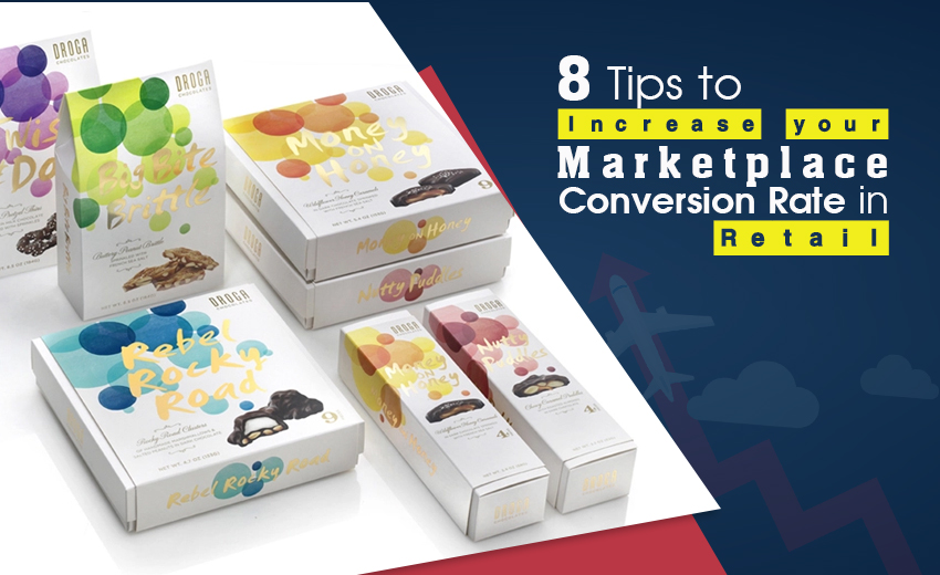 8-tips-to-increase-your-marketplace-conversion-rate-in-retail