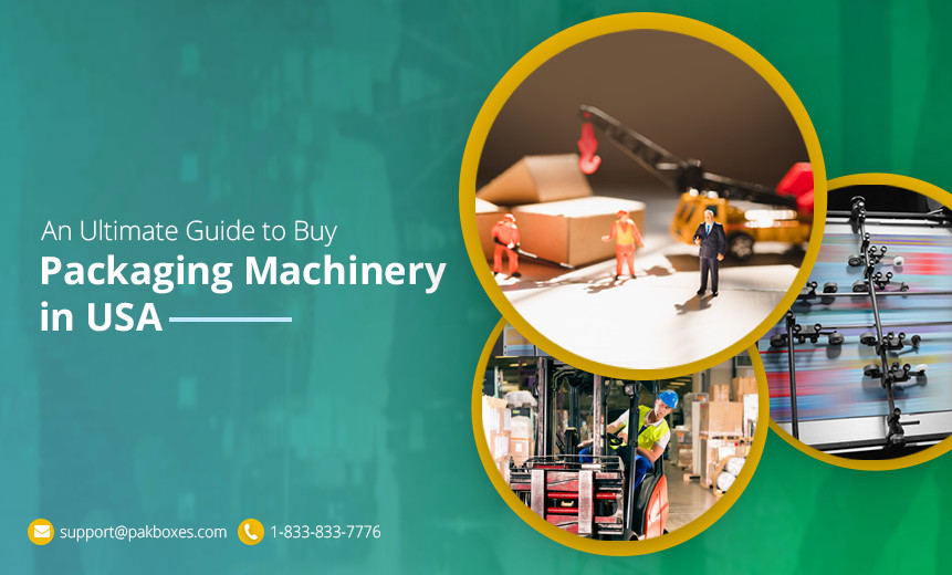 An-Ultimate-Guide-to-Buy-Packaging-Machinery-in-USA