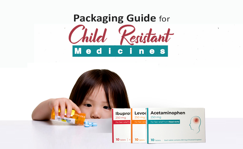 packaging-guide-for-child-resistant-medicines
