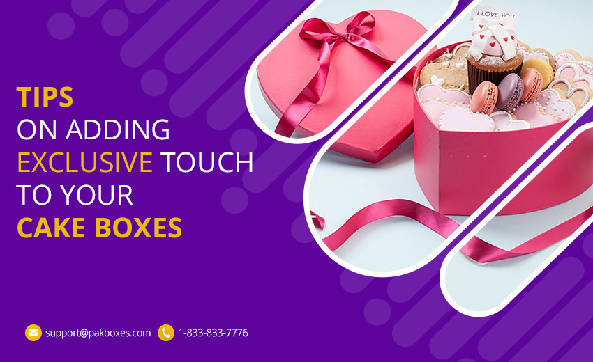 Tips on Adding Exclusive Touch to your Cake Boxes