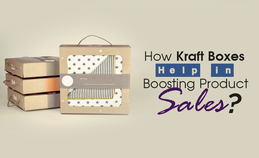 how-kraft-boxes-help-in-boosting-product-sales