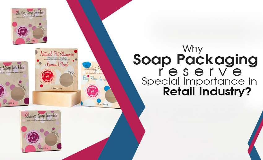 why-soap-packaging-reserve-special-importance-in-retail-industry